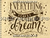 Everything starts with a dream. Скетчпад